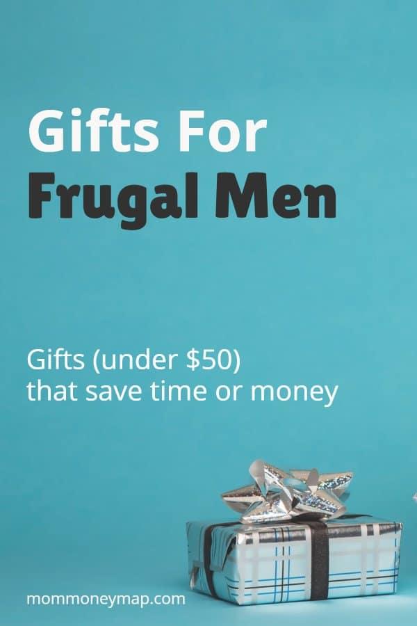 11 Gifts for Frugal Men
