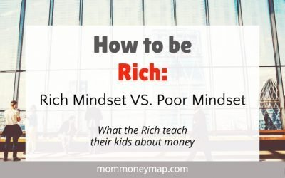 How to be Rich: The Rich Mindset vs. Poor Mindset