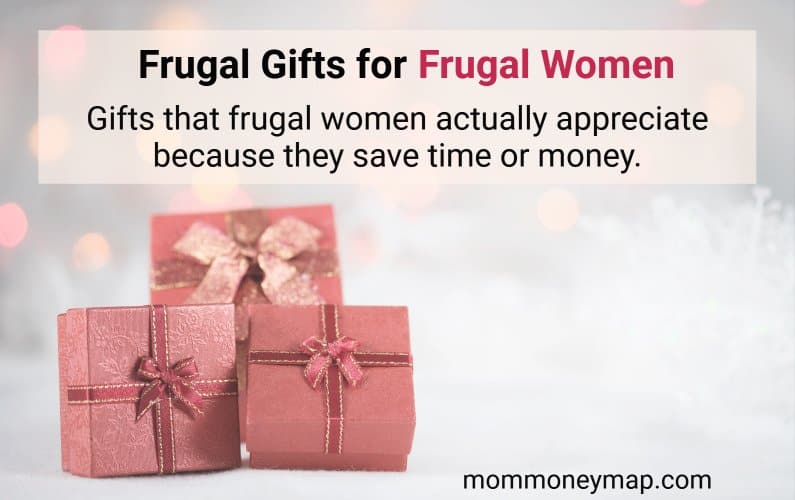 Frugal Gifts (under $50) for Frugal Women