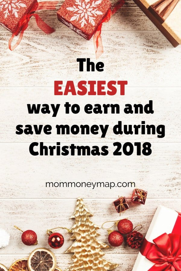 The easiest way to earn and save money during Christmas 2018