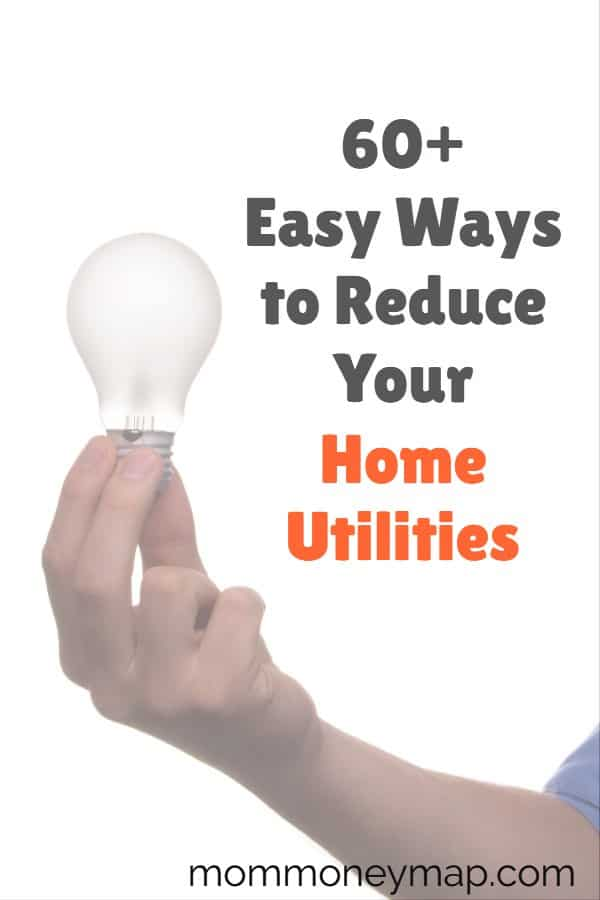 60+ ways to Decrease your Home Utilities Expenses