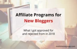 Best affiliate programs for new bloggers in any niche - what I got approved for and rejected from in 2018