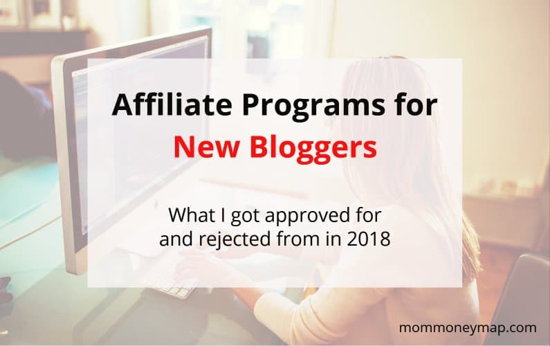 Affiliate Programs I got approved for and rejected from as a New Blogger in 2018