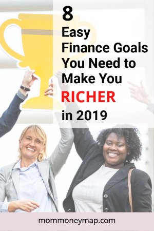 Short-Term Financial Goals: 8 Easy Ways to make you Richer in 2019