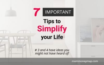 7 Important Tips to Simplify your Life you Need to Know