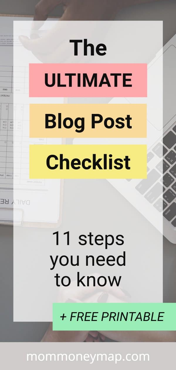 The Ultimate Blog Post Checklist: 11 steps you need to know + FREE printable