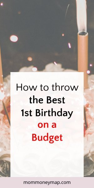 How to throw the best first birthday on a budget: 11 tips you need to know