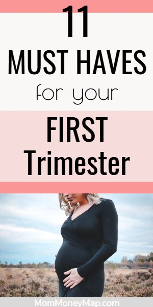 Must Haves for First Trimester