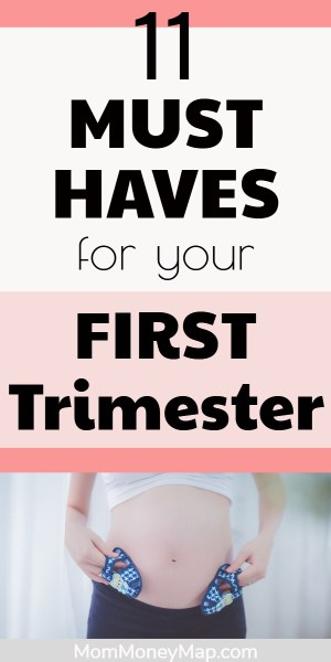 Must Haves in First Trimester