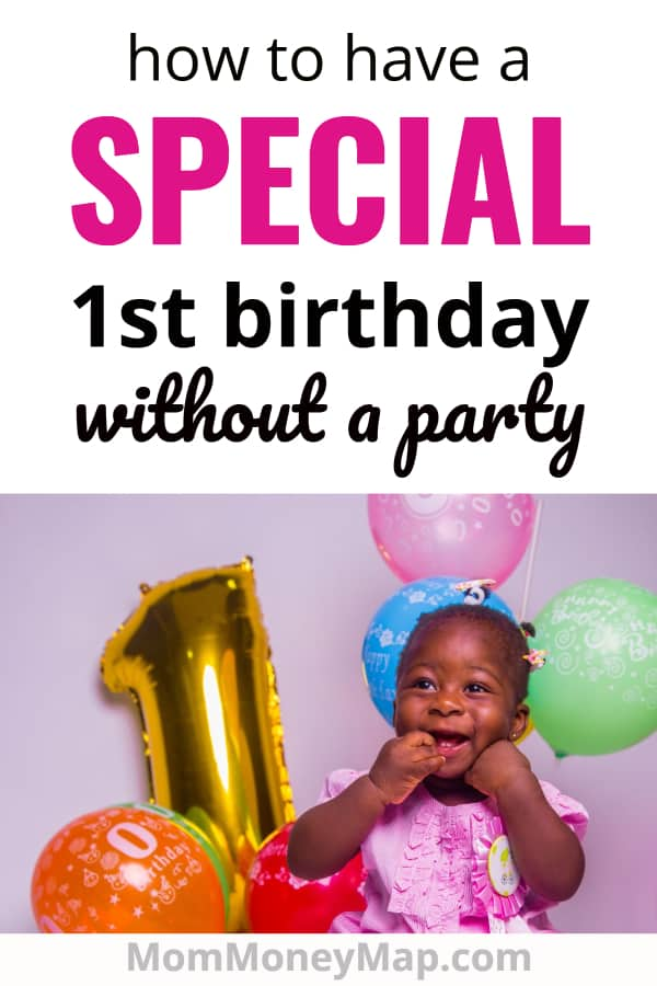 First birthday ideas no party